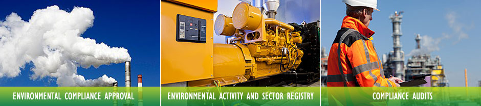 Environmental Compliance Approval | Environmental Activity and Sector Registry | Compliance Audits